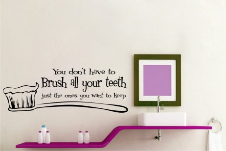 Brush All Of Your Teeth #1 Sticker